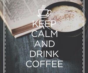 coffee, keep calm, and coffee and books image