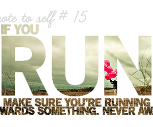 run, quote, and text image