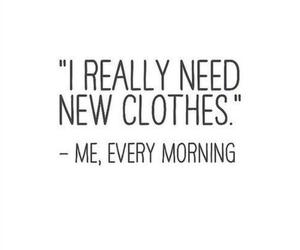 quotes, clothes, and morning image