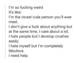 weird, funny, and me image