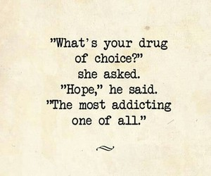 choice, drug, and life quotes image