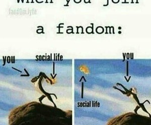 fandom, funny, and social life image