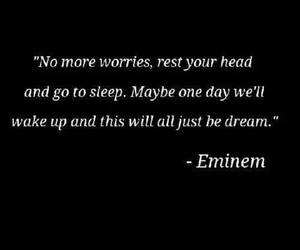 A Dream, eminem, and life image