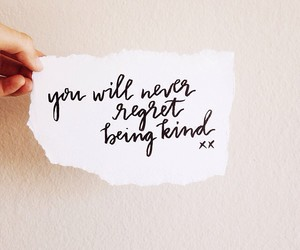 kind, quote, and life image