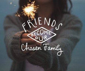 family, friendship, and quotes image