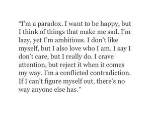 quotes, Paradox, and sad image
