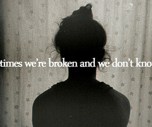 broken, quote, and text image