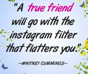 filter, friendship, and quote image