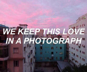 photograph, ed sheeran, and quotes image