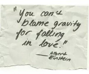 love, quotes, and gravity image