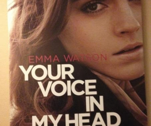emma watson and your voice in my head image