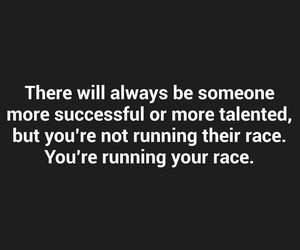 motivation, quote, and race image