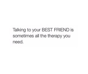 therapy, friends, and best friends image