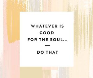 quotes, soul, and good image