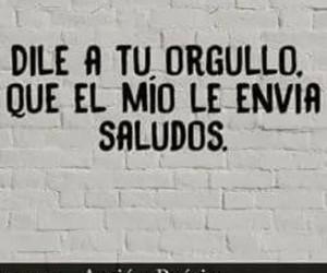desamor, orgullo, and frases en español image