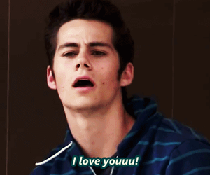 dylan o'brien, teen wolf, and I Love You image