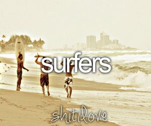 surfer, shit i love, and love image