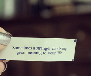 quote, life, and strangers image