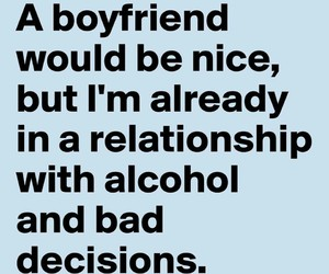 alcohol and boyfriend image