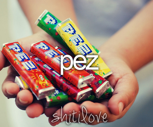pez and shit i love image