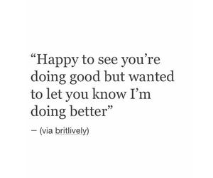 break up, happy, and sayings image