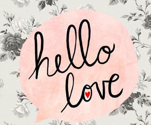 love, wallpaper, and hello image