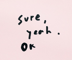 quotes, pink, and ok image