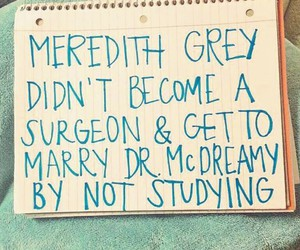 meredith grey, study, and surgeon image