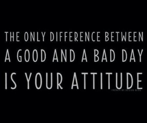 quote, attitude, and bad image