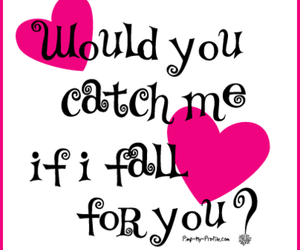 catch me, fall for you, and love image