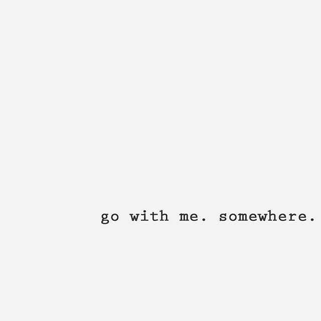 go, quote, and somewhere image