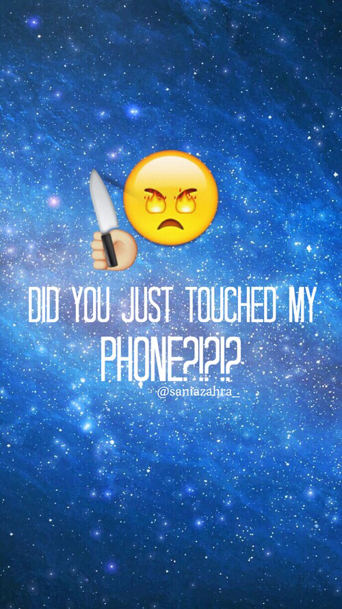 291 Images About Don T Touch My Phone On We Heart It See More