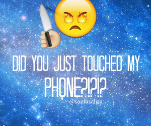 291 Images About Don T Touch My Phone On We Heart It See