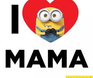 minions, mama, and love image