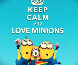 minions, love, and keep calm image
