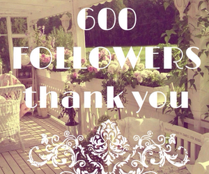 followers, thank you, and 600 image
