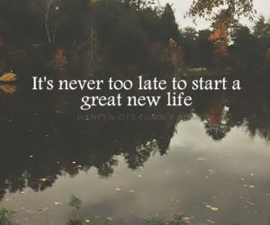 life, start, and move on image