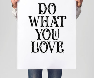home decor, inspirational print, and typography poster image