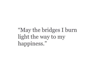 bridge, happiness, and quotes image