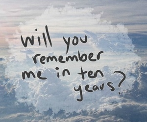 quotes, remember, and years image