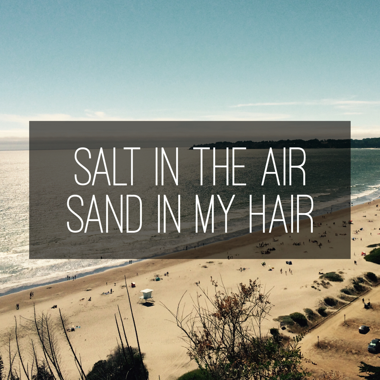 Salt in the air, sand in my hair | via @chelseapearl