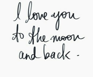 I Love You, moon, and quotes image