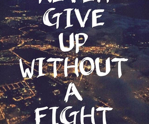 quotes, fight, and wallpaper image