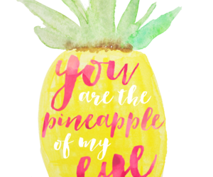 quote, pineapple, and love image