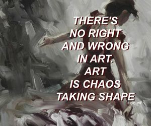art, quotes, and chaos image