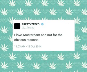 amsterdam, quote, and weed image
