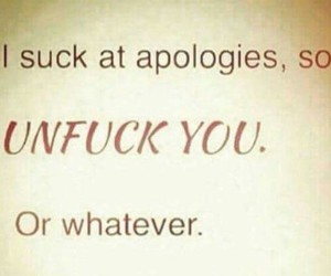 funny, apology, and quotes image