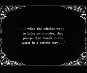 witch, quote, and black and white image