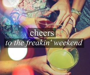 cheers, weekend, and party image