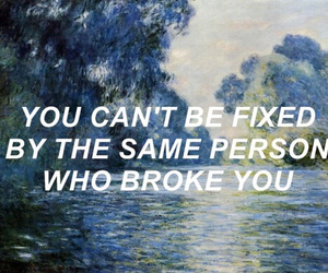 quote, broke, and tumblr image